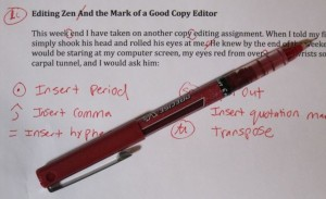 Sadly, I no longer use these traditional proofreading marks. I edit electronically.